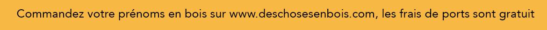 Les frais de ports sont gratuits sur deschosesenbois.com
